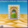 Strunz & Farah, Frontera