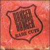Danger Danger, Rare Cuts