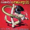 Slash's Snakepit, It's Five O'Clock Somewhere