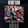 KMFDM, Adios