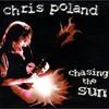 Chris Poland, Chasing the Sun