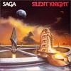 Saga, Silent Knight