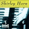 Shirley Horn, Light Out of Darkness