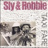 Sly & Robbie, Taxi Fare