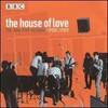 The House of Love, The John Peel Sessions