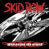 Skid Row, Revolutions Per Minute