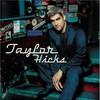 Taylor Hicks, Taylor Hicks