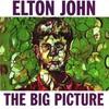 Elton John, The Big Picture
