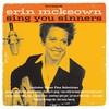 Erin McKeown, Sing You Sinners