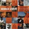 Gerald Levert, In My Songs