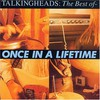 Talking Heads, Once in a Lifetime: The Best Of