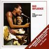 The Robert Cray Band, Bad Influence