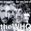 The Who, My Generation - The Very Best of The Who