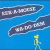 Eek-A-Mouse, Wa-Do-Dem: Greensleeves Reggae Classics