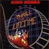 King Kobra, Thrill of a Lifetime