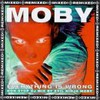 Moby, Everything Is Wrong: Mixed & Remixed