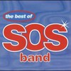 The S.O.S. Band, The Best of The S.O.S. Band