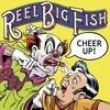 Reel Big Fish, Cheer Up!