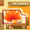 Various Artists, Om Lounge 6