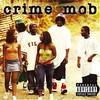 Crime Mob, Crime Mob