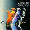 Maynard Ferguson, Body & Soul
