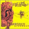 Front Line Assembly, Corroded Disorder