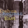 Joshua Redman, Back East