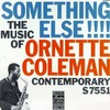 Ornette Coleman, Something Else!!!!: The Music of Ornette Coleman