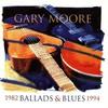 Gary Moore, Ballads & Blues 1982-1994