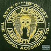 The Almighty, Anth'F***ing'Ology: The Gospel According to...