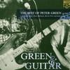Peter Green, Green & Guitar: The Best of Peter Green 1977-81