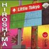 Hiroshima, Little Tokyo