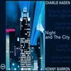 Charlie Haden & Kenny Barron, Night and the City