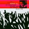 Andrew Hill, Black Fire