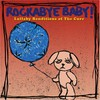 Michael Armstrong, Rockabye Baby! Lullaby Renditions of The Cure