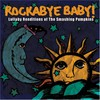 Michael Armstrong, Rockabye Baby! Lullaby Renditions of The Smashing Pumpkins
