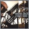 Jack Bruce, More Jack Than God