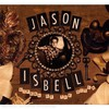Jason Isbell, Sirens of the Ditch