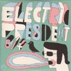 Electric President, Electric President