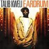 Talib Kweli, Eardrum