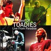 Toadies, Best of Toadies: Live From Paradise