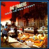 Pat Travers, Heat in the Street