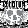 Coliseum, No Salvation