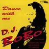 DJ BoBo, Dance With Me