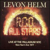 Levon Helm and the RCO All-Stars, Live at the Palladium NYC (New Years Eve 1977)