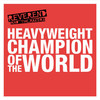 Reverend and The Makers, Heavyweight Champion of the World