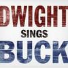 Dwight Yoakam, Dwight Sings Buck