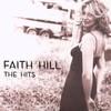 Faith Hill, The Hits