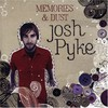 Josh Pyke, Memories & Dust