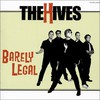 The Hives, Barely Legal